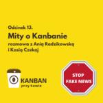 Mity o Kanbanie