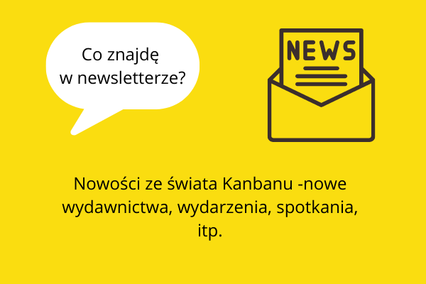 Nowości ze świata Kanbanu - nowe wydawnictwa, publikacje online, ciekawe źródła czy narzędzia!